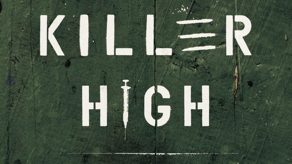 "The cover of ""Killer High."""