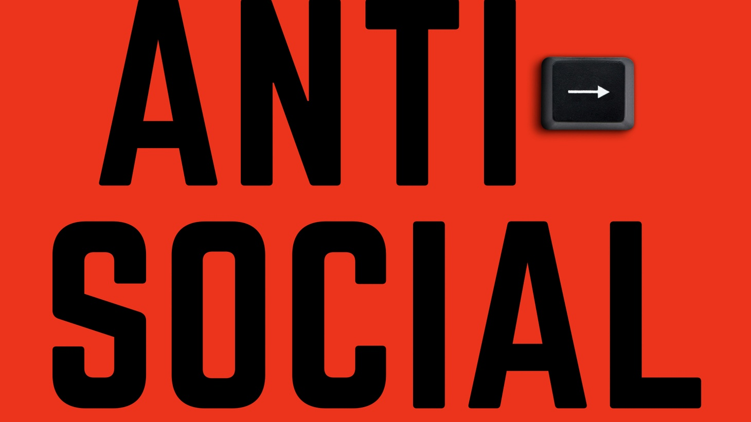 "The cover of ""Antisocial."""