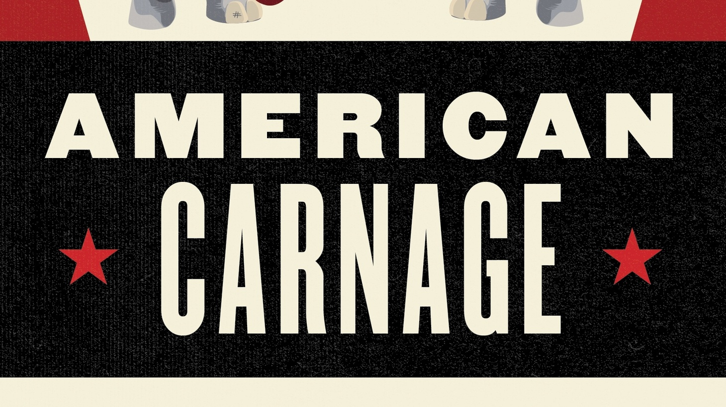 "The cover of ""American Carnage."""