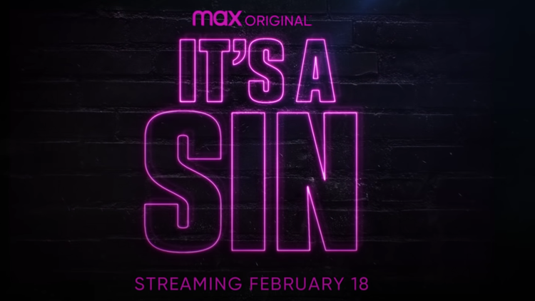 """""""It's A Sin"""" (HBO Max) tells follows young gay men in 1980s London just as the HIV/AIDS crisis comes to disrupt their lives"""