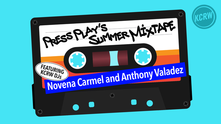 Novena Carmel and Anthony Valadez share a summer mixtape based on songs submitted by KCRW's audience.