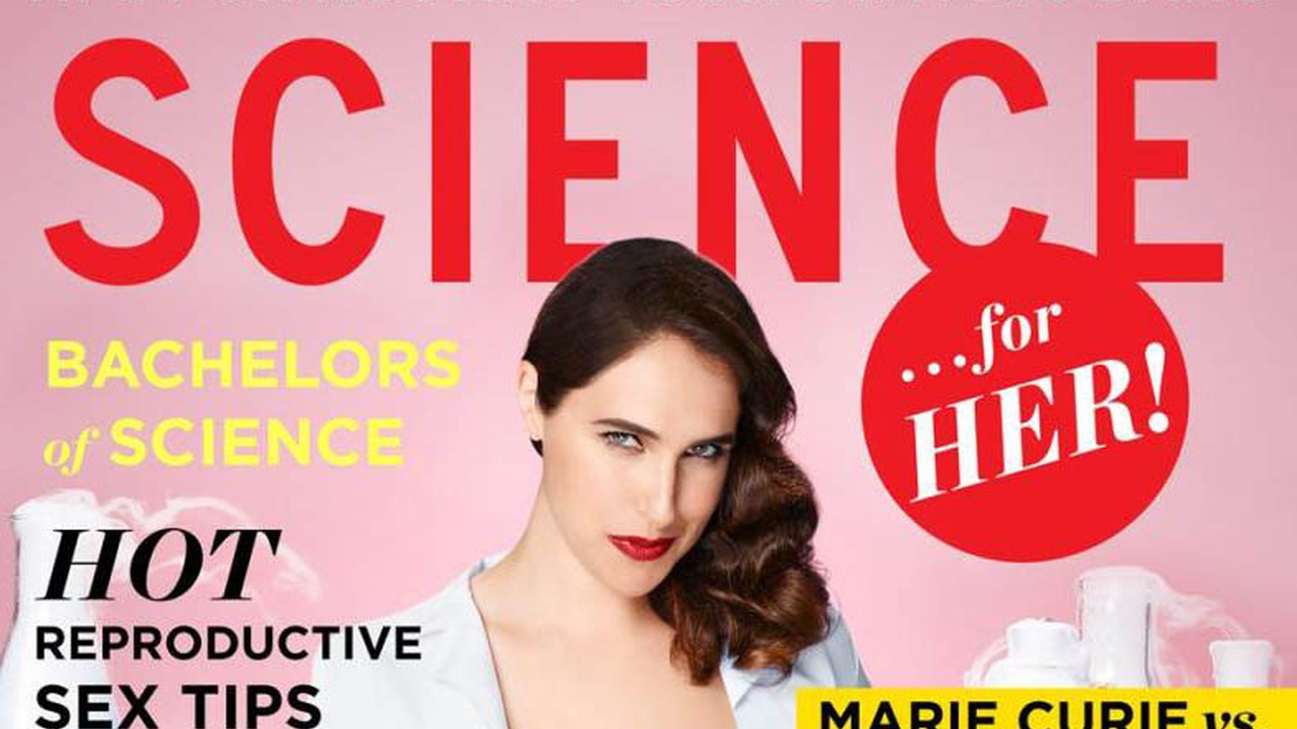 What religion is best for your body type? What are winter's sexiest molecules? And please, won't someone figure out the most romantic places to see smog? Oh. Someone has figured it out and she's written an entire book about this stuff. The new book  Science... for Her!