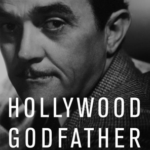 The 'Hollywood Godfather' you've never heard of