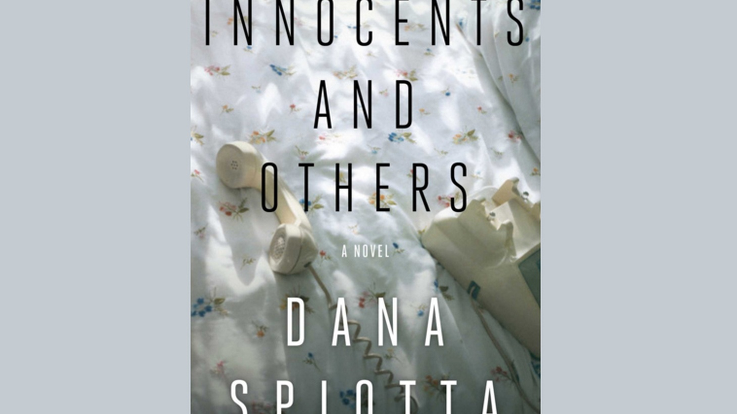 Dana Spiotta's new novel, Innocents and Others, revolves around two best friends. Both women are talented filmmakers, but they don't agree on much. One is a commercial director who makes hits, while the other makes art movies and documentaries.