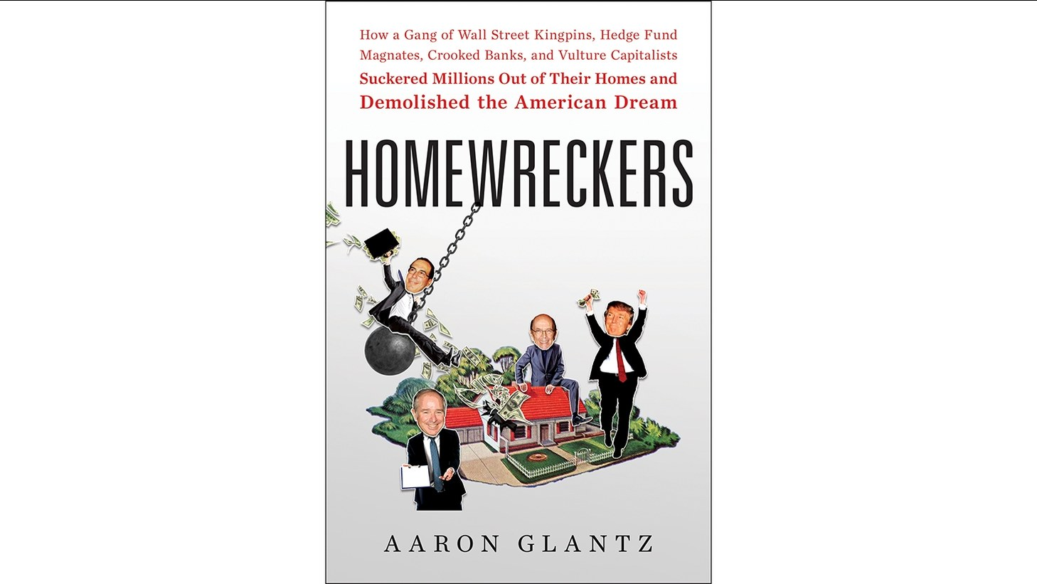 "The cover image of ""Homewreckers"" by Aaron Glantz."