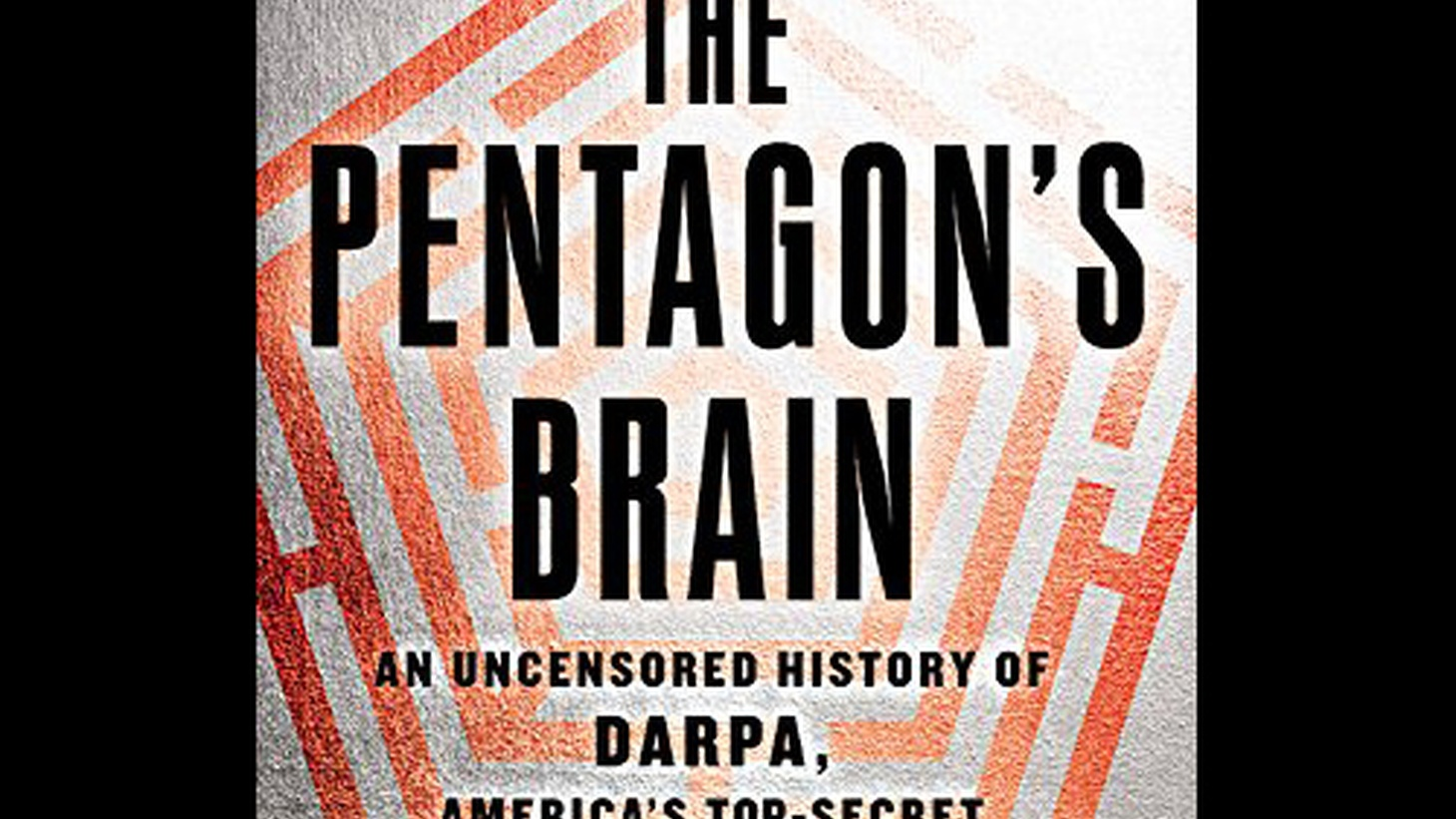 How much do you know about DARPA? That's the Defense Advanced Research Projects Agency, by the way. It's the most powerful military science agency in the world and it's also one of the most secretive and unknown. Until now.