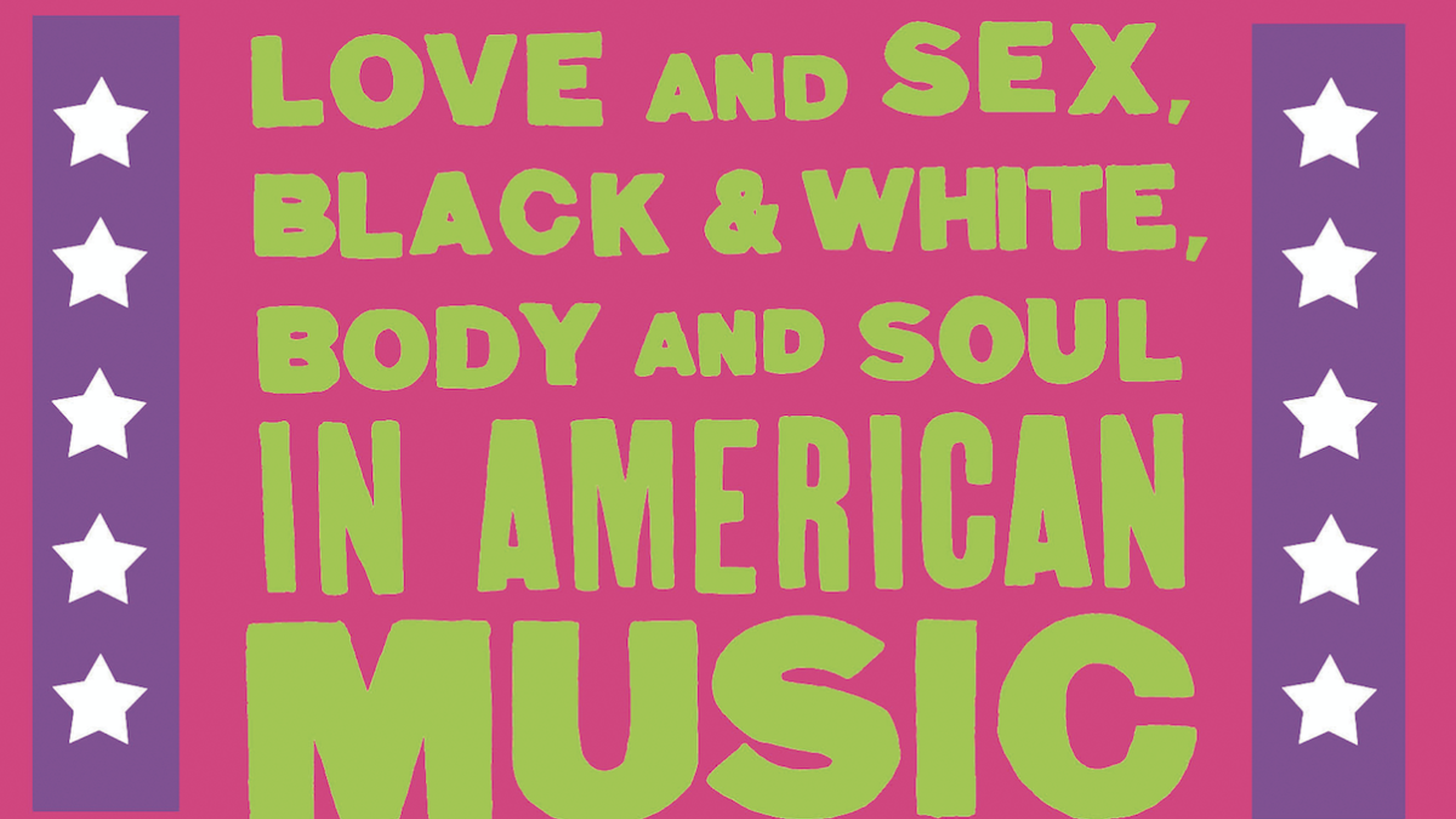 Eroticism has always been a driving force in American popular music, and it has always shaped American ideas -- about sex, love, race, spirituality, feminism, and freedom.