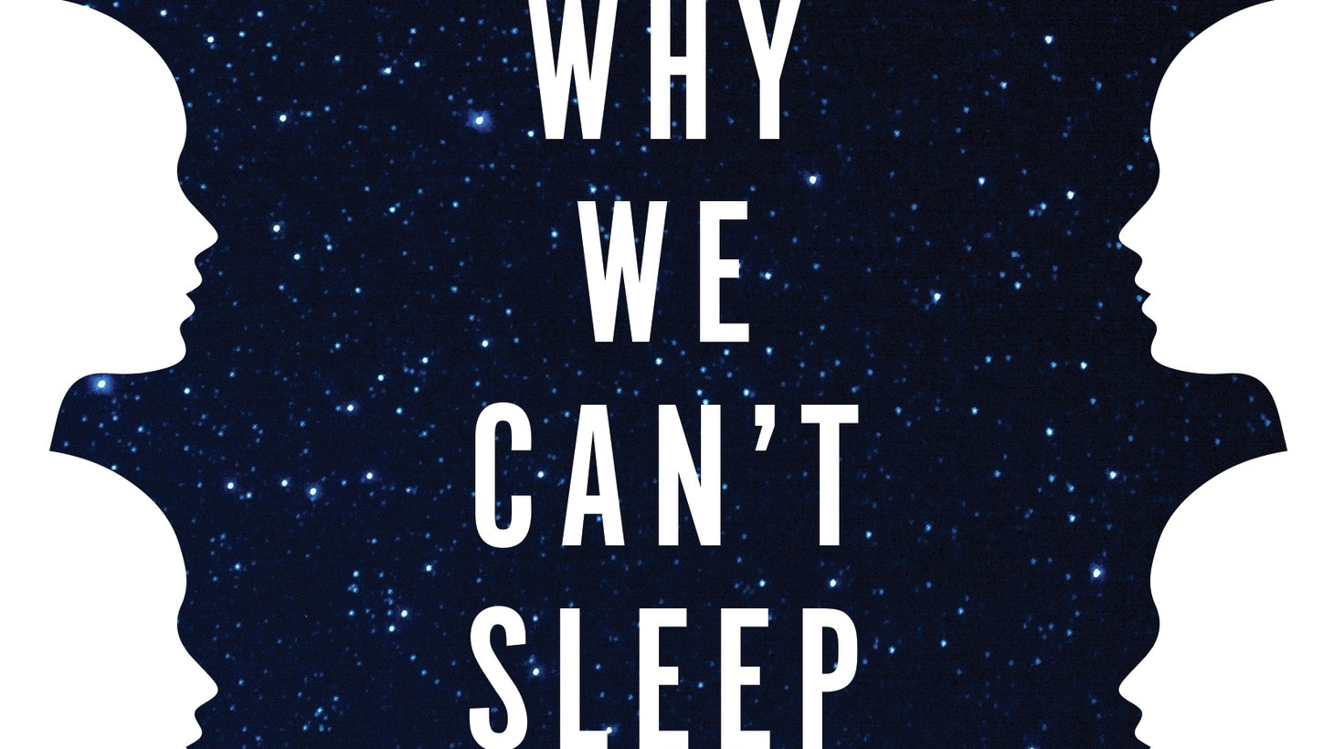 """The cover of """"Why We Can't Sleep."""""""