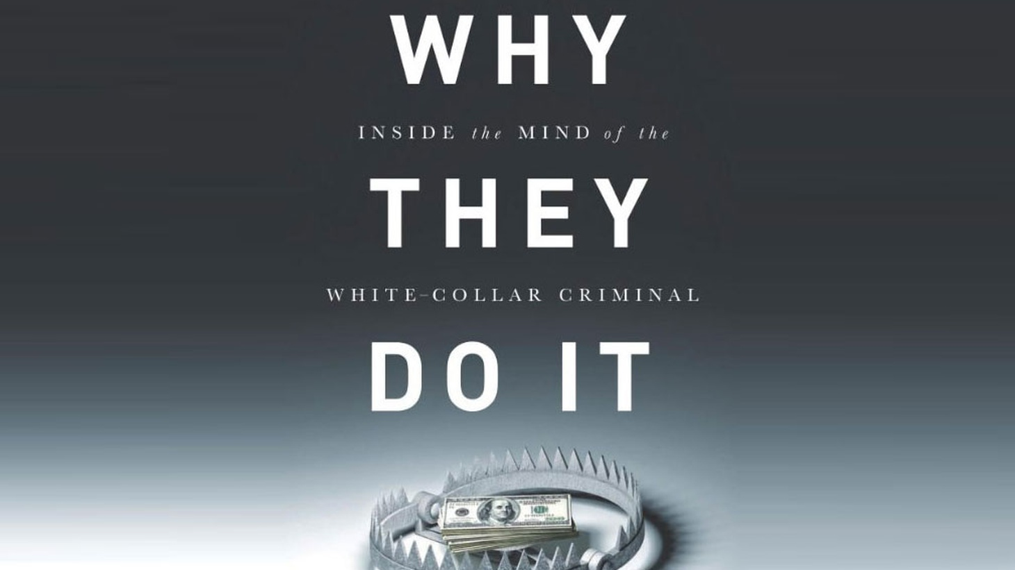 Insider trading, fraud, embezzlement and bribery these are crimes often perpetrated by those at the highest rungs of the corporate ladder, by top earners you wouldn't think would need to break the law to get ahead. Why do they take the risk?