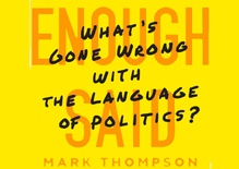 What's gone wrong with our political language