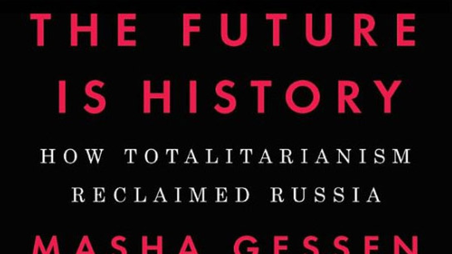 Masha Gessen was born in Russia but emigrated with her parents to the United States. She returned in the early 1990s when political change was afoot. And since then, she's become a leading observer - and critic - of Russian president Vladamir Putin. She fled Russia again in 2013. In this special podcast, Warren Olney talks with Gessen about her new book,  The Future Is History: How Totalitarianism Reclaimed Russia .