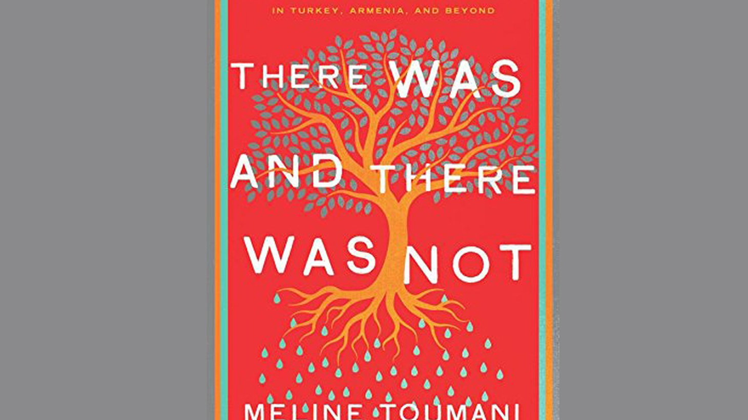 Growing up in New Jersey, Meline Toumani was taught that all Armenians should hate all things Turkish because of the ethnic cleansing that started 100 years ago today.  Then, in 2005, she quit her job with the New York Times and moved to Istanbul — an unlikely place for an Armenian-American writer.  She wrote a book that was controversial even…