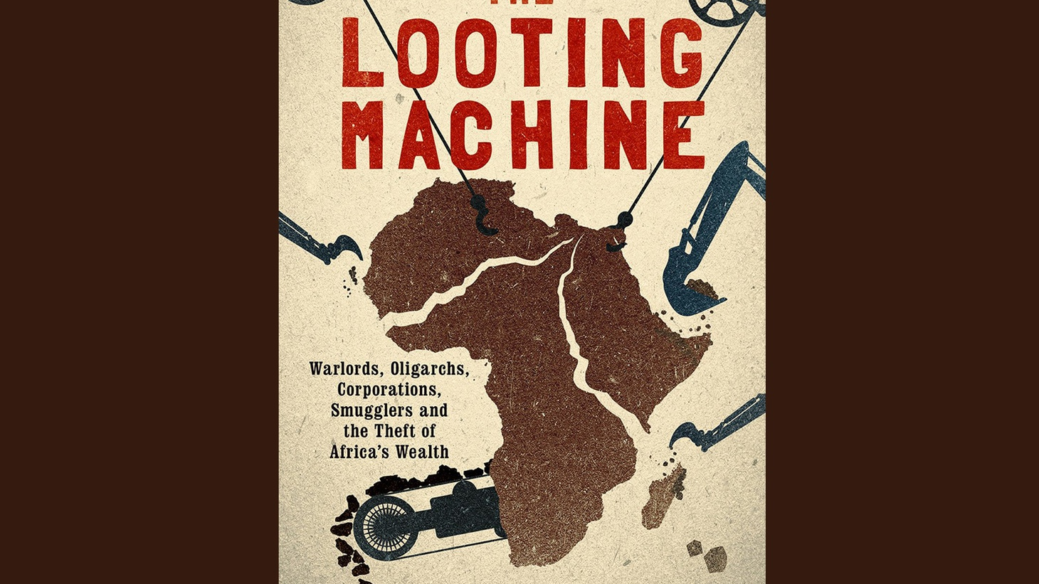 "Elections are set for this weekend in Nigeria, one of the African countries experiencing astonishing economic growth. But a but a new book gives the lie to the cliché that ""Africa's rising."" Tom Burgis is author of  The Looting Machine: Warlords, Oligarchs, Corporations, Smugglers and the Theft of Africa's Wealth ."