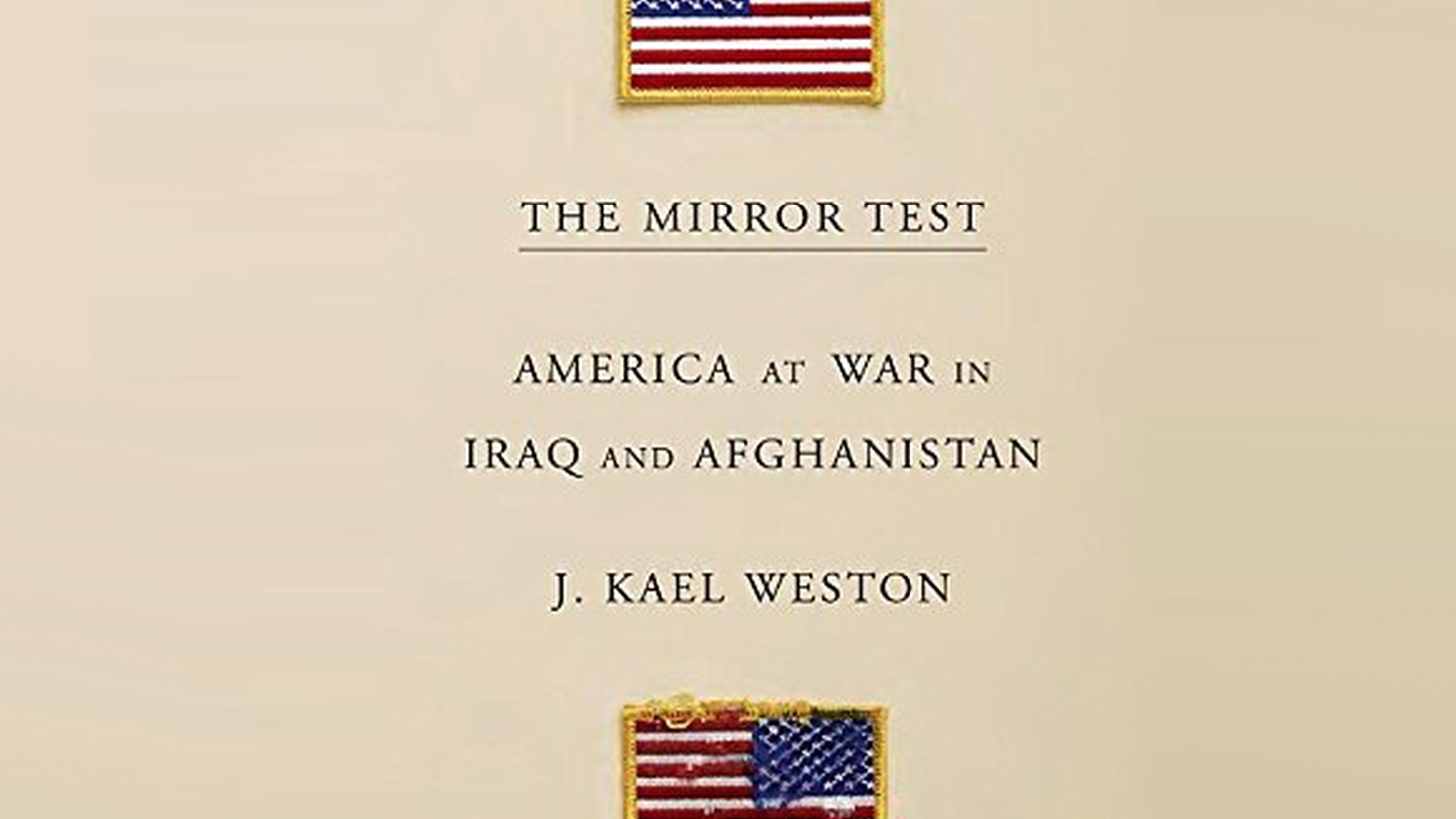 For seven consecutive years, J. Kael Weston served in the combat zones of Iraq and Afghanistan -- not as a soldier, but as a civilian — a State Department Advisor. He received the Secretary of State's Medal for Heroism. Now he's written a searing account about his experience called  The Mirror Test: America at War in Iraq and Afghanistan .
