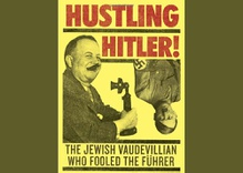 The Jewish con man who hustled Hitler