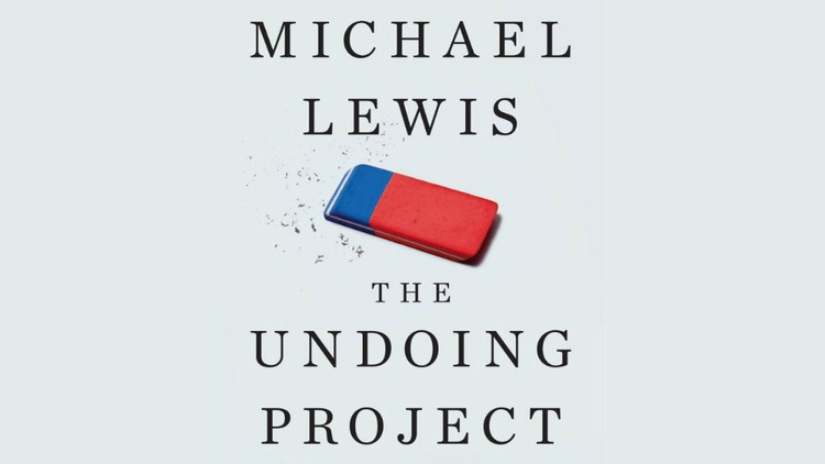 In decision-making framing is everything, and author Michael Lewis can tell us why it is we humans are so bad at acting rationally.