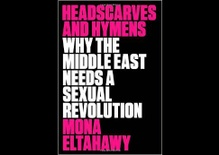 Why the Middle East Needs a Sexual Revolution