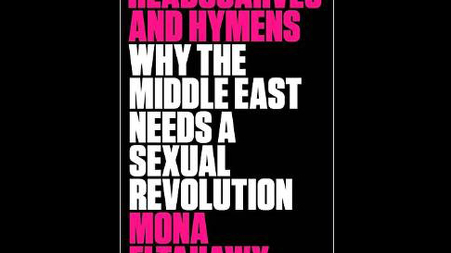 "In April we spoke with Egyptian-born journalist Mona Eltahawy about gender politics in the Middle East. She's author of  Headscarves and Hymens: Why the Middle East Needs a Sexual Revolution . In one chapter she writes about when she first moved to Saudi Arabia and was – in her own words – ""traumatized into feminism."""
